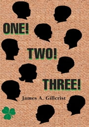 One Two Three ebook by James A. Gillcrist