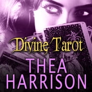 Divine Tarot - An Elder Races Collection audiobook by Thea Harrison
