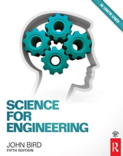 Science for Engineering ebook by John Bird
