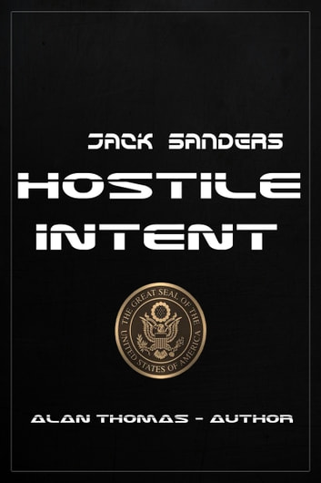 Hostile Intent ebook by Alan Thomas