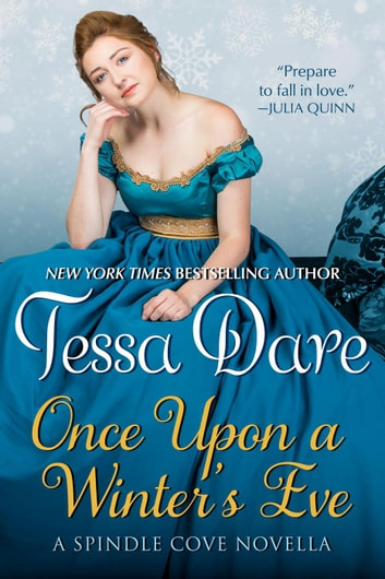 Once Upon a Winter's Eve - Spindle Cove ebook by Tessa Dare