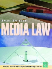 Media Law ebook by Sallie Spilsbury