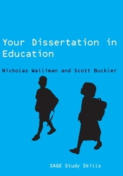 Your Dissertation in Education ebook by Dr Nicholas Walliman,Scott Buckler