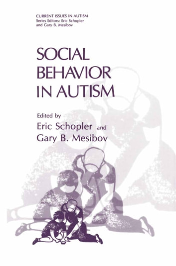 Social Behavior in Autism ebook by