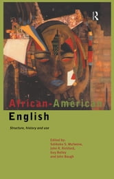 African-American English - Structure, History and Use ebook by
