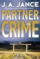 Partner in Crime ebook by J. A. Jance