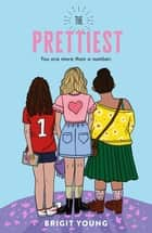 The Prettiest ebook by Brigit Young