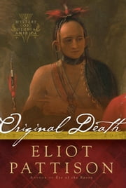 Original Death - A Mystery of Colonial America ebook by Eliot Pattison