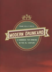 The Modern Drunkard ebook by Frank Kelly Rich