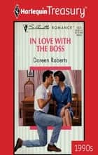 In Love With The Boss ebook by Doreen Roberts