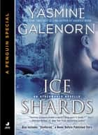Ice Shards ebook by Yasmine Galenorn