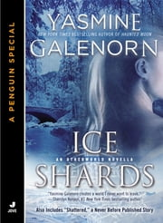 Ice Shards - An Otherworld Novella ebook by Yasmine Galenorn