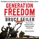 Generation Freedom - The Middle East Uprisings and the Future of Faith audiobook by Bruce Feiler