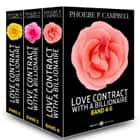Love Contract with a Billionaire 4-6 (Deutsche Version) ebook by Phoebe P. Campbell
