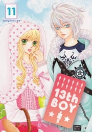 13th Boy, Vol. 11 ebook by SangEun Lee