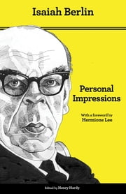 Personal Impressions - Third Edition ebook by Isaiah Berlin,Noel Annan