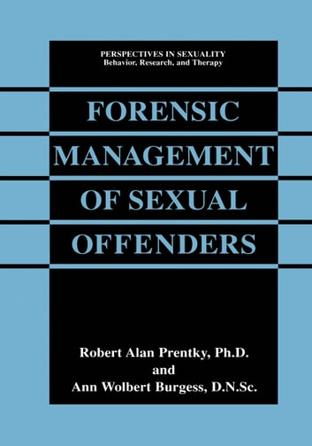 psychology of sex offenders This article reviews the research evidence, practice guidelines and accreditation standards for the psychological treatment of individuals who commit sexually motivated crimes overall, the sexual offender treatment outcome research is not well developed, which limits strong conclusions there is.