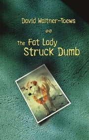 The Fat Lady Struck Dumb ebook by David Waltner-Toews