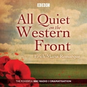 All Quiet on the Western Front - A BBC Radio Drama audiobook by Erich Maria Remarque