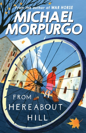 From Hereabout Hill ebook by Michael Morpurgo
