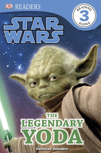 Star Wars The Legendary Yoda ebook by Catherine Saunders,DK