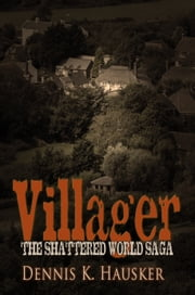 Villager ebook by Dennis K. Hausker