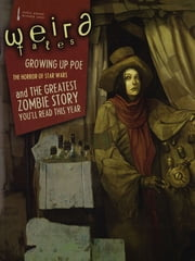Weird Tales #354 (Special Edgar Allan Poe Issue) ebook by Ann VanderMeer,Joe Schreiber,Simon King,Nick Mamatas,Kenneth Hite