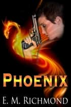 Phoenix ebook by E M Richmond