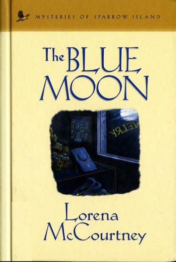 The Blue Moon ebook by Lorena McCourtney