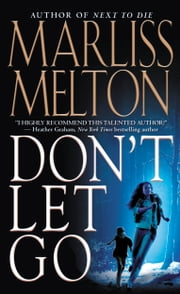 Don't Let Go ebook by Marliss Melton