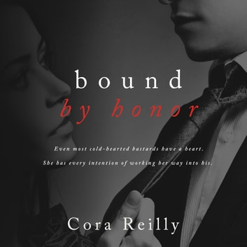 Bound By Honor audiobook by Cora Reilly
