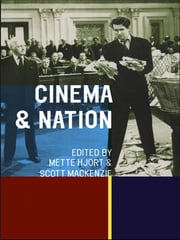Cinema and Nation ebook by Mette Hjort,Scott Mackenzie