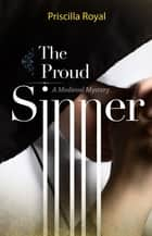 The Proud Sinner ebook by Priscilla Royal