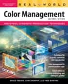 Real World Color Management ebook by Bruce Fraser, Chris Murphy, Fred Bunting