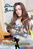 The Painted Lady ebook by Diane Bator