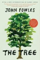 The Tree ebook by John Fowles