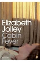 Cabin Fever ebook by
