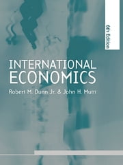 International Economics sixth edition ebook by Robert M. Dunn,John H. Mutti