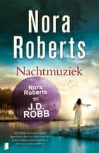 Nachtmuziek ebook by Nora Roberts, Peter Barnaart