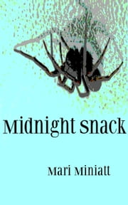Midnight Snack ebook by Mari Miniatt