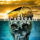 El escarabajo de oro audiobook by Edgar Allan Poe