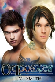 Opposites ebook by TM Smith