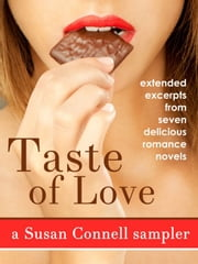 Taste of Love: A Romance Sampler ebook by Susan Connell