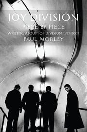 Joy Division - Piece by Piece ebook by Kobo.Web.Store.Products.Fields.ContributorFieldViewModel