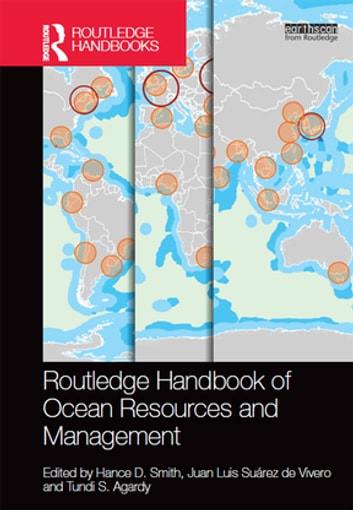 Routledge Handbook of Ocean Resources and Management ebook by