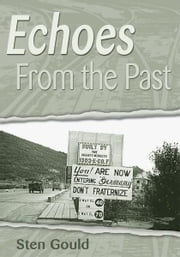 Echoes From the Past ebook by Sten Gould