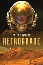 Retrograde ebook by Peter Cawdron