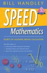 Speed Mathematics ebook by Bill Handley