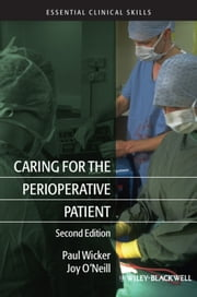 Caring for the Perioperative Patient ebook by Paul Wicker,Joy O'Neill