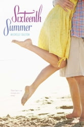 Sixteenth Summer ebook by Michelle Dalton